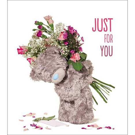 Just For You Flowers Me to You Bear Birthday Card  £1.89