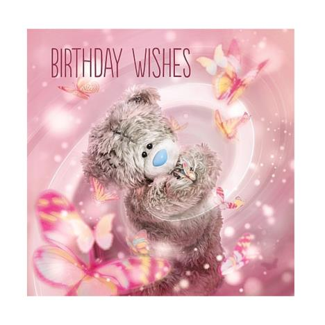 3D Holographic Butterflies Me to You Bear Birthday Card  £3.59