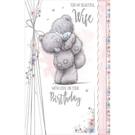 Beautiful Wife Luxury Me to You Bear Birthday Card  £4.99