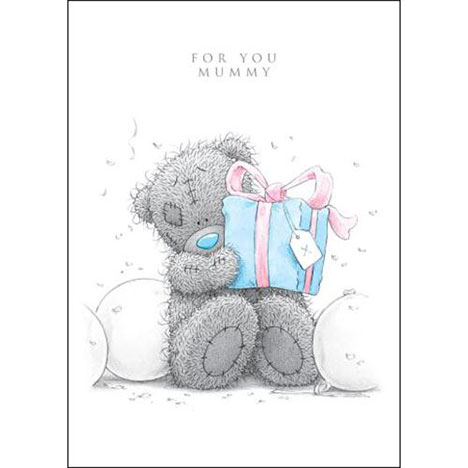 For You Mummy Me to You Bear Birthday Card  £1.79