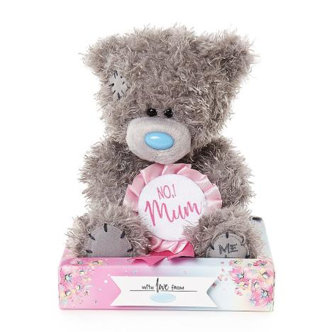"7"" No1 Mum Rosette Me to You Bear  £9.99"