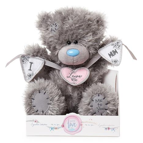 "9"" I Love You Mum Bunting Me To You Bear  £19.00"