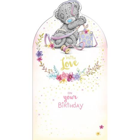 With Love Tatty Teddy Tangled in Ribbon Me To You Birthday Card  £2.19