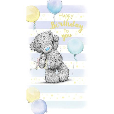 Happy Birthday To You Bear Me to You Bear Birthday Card  £2.19
