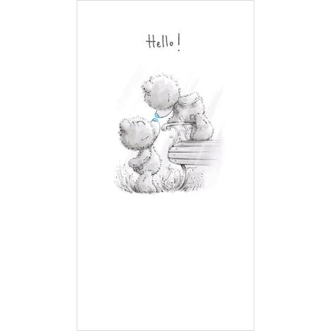 Hello Me To You Bear Card  £2.19
