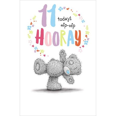11 Today Hooray Me to You Bear Birthday Card  £1.89