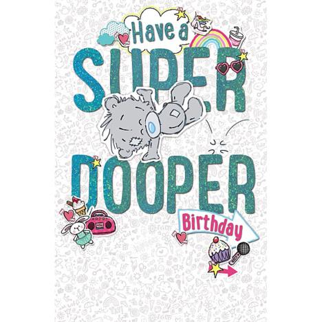 My Dinky Super Dooper Birthday Me to You Bear Card   £1.89