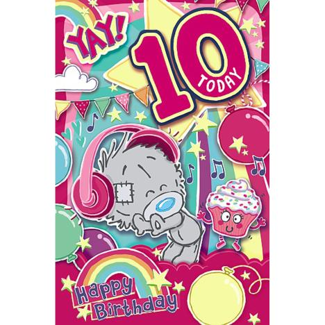10 Today My Dinky Bear Me to You Bear 10th Birthday Card  £1.89