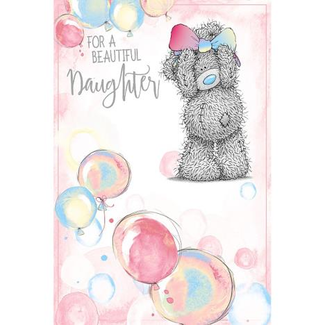Beautiful Daughter Me To You Bear Birthday Card  £2.49