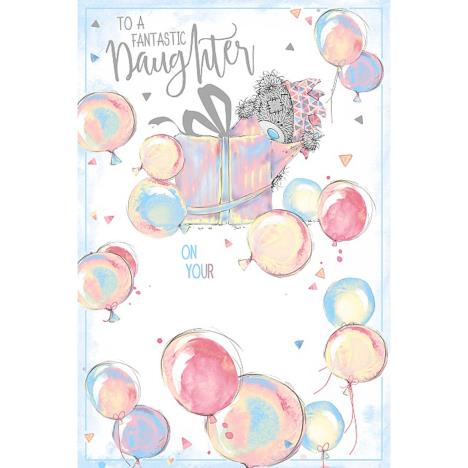 Fantastic Daughter Me To You Bear Birthday Card  £3.59