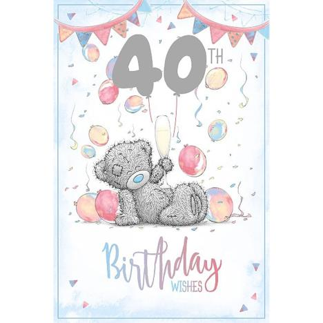 40th Birthday Wishes Me to You Bear Card  £2.49