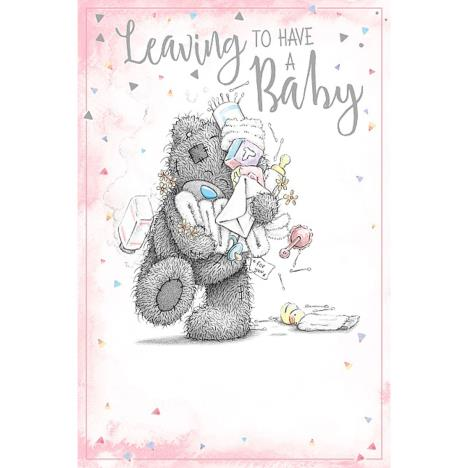 Leaving To Have A Baby Me To You Bear Card  £2.49