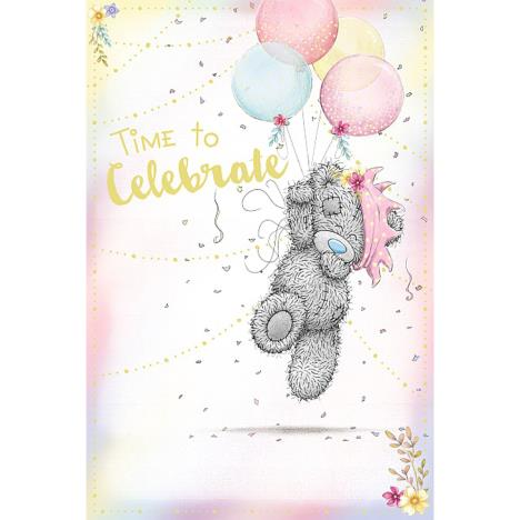 Time To Celebrate Me to You Bear Birthday Card  £2.49