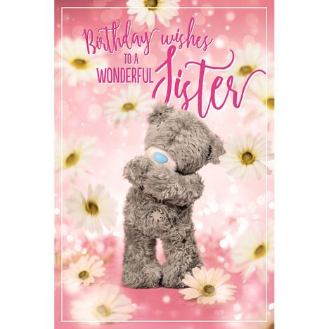 Wonderful Sister Photo Finish Me To You Bear Birthday Card  £2.49