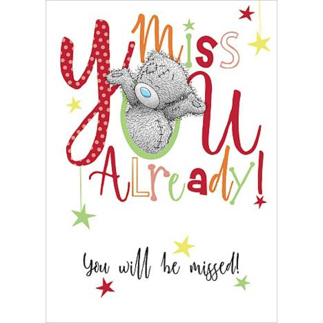Miss You Already Me To You Bear Card  £1.69