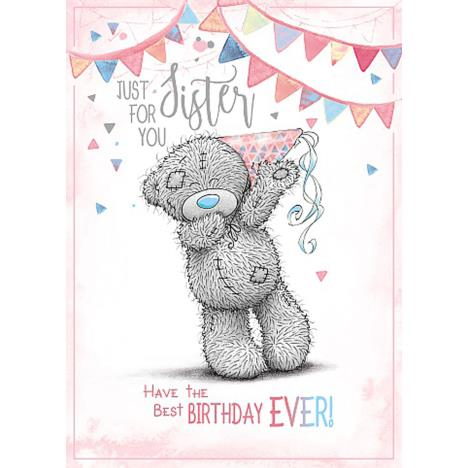 Just For You Sister Me To You Bear Birthday Card  £1.79