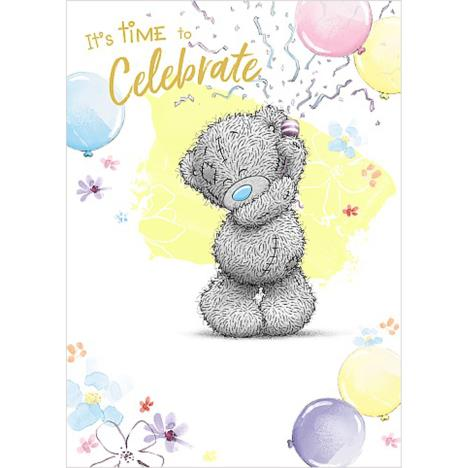 Time To Celebrate Me to You Bear Birthday Card  £1.79