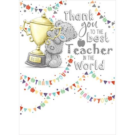 Thank You Best Teacher Me to You Bear Card  £1.69