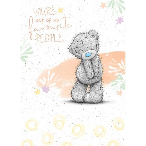 My Favourite Me to You Bear Card  £1.79