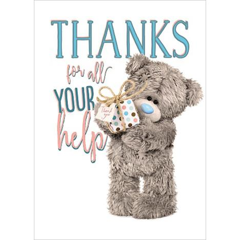 Thank You For All Your Help Me To You Bear Card  £1.69
