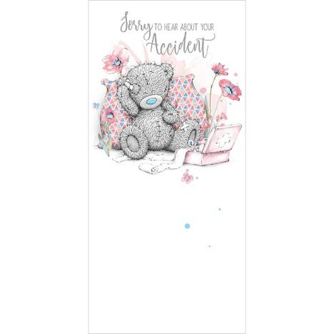Sorry To Hear About Your Accident Me To You Bear Get Well Card ` £1.89
