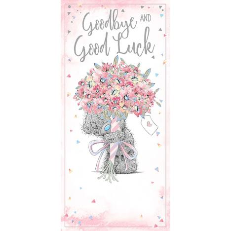 Goodbye & Good Luck Me To You Bear Card  £1.89