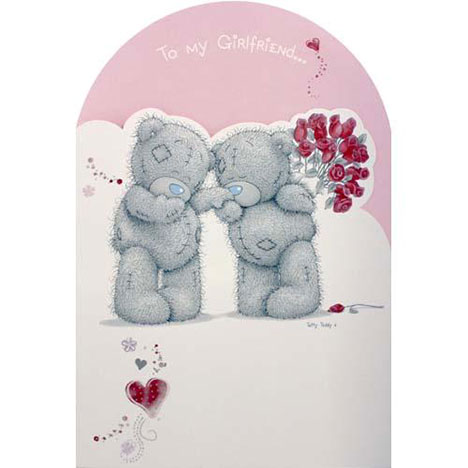 Girlfriend Birthday GIANT Me to You Bear Card  £7.25