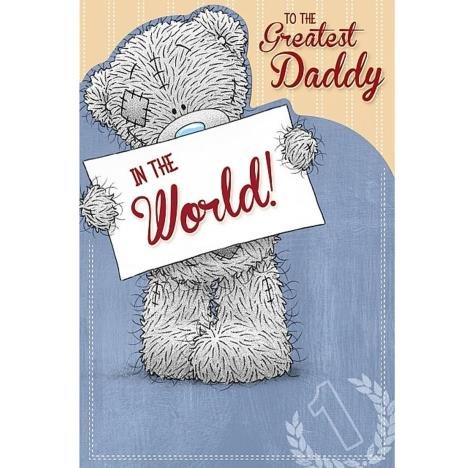 Greatest Daddy In The World Me to You Bear Fathers Day Card   £2.49
