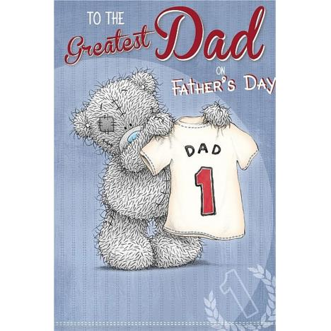 Greatest Dad Me to You Bear Fathers Day Card   £3.59
