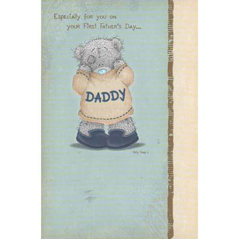 Daddy Me to You Bear First Fathers Day Card   £2.40