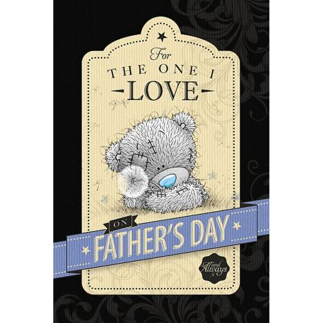 One I Love Me to You Bear Fathers Day Card  £2.49