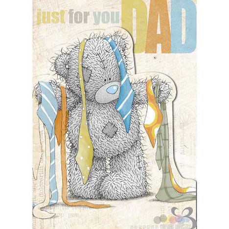 Dad Just For You Me to You Bear Fathers Day Card  £1.89