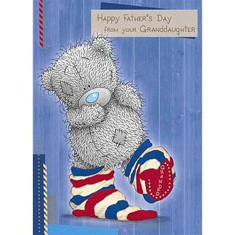 From your Granddaughter Me to You Bear Fathers Day Card  £1.60