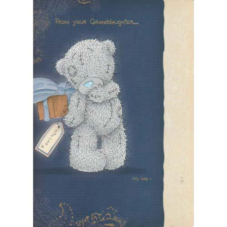 From Granddaughter Me to You Bear Fathers Day Card  £1.60