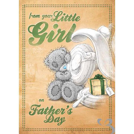 Dad From Your Little Girl Me to You Bear Fathers Day Card  £1.79