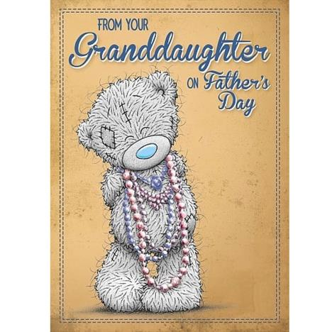 From Your Granddaughter Me to You Bear Fathers Day Card   £1.79