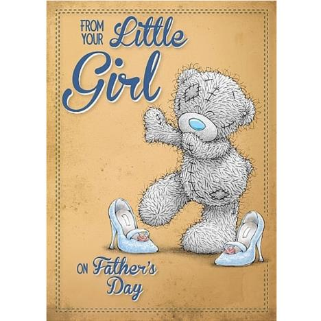 From Your Little Girl Me to You Bear Fathers Day Card   £1.79