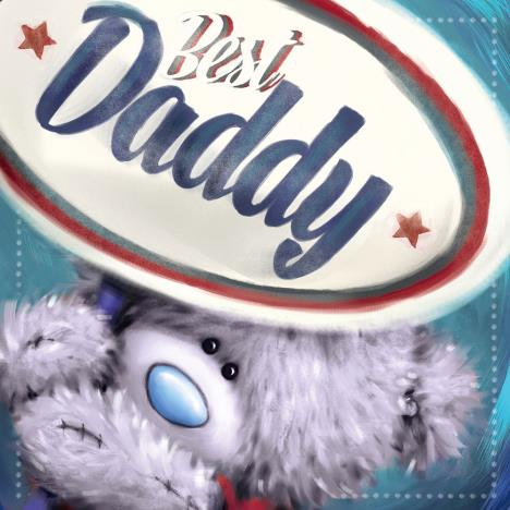 Best Daddy Me to You Bear Square Father Day Card  £1.89
