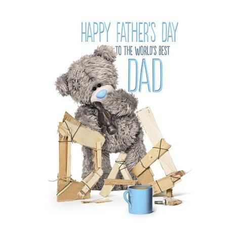 Worlds Best Dad Me to You Bear Fathers Day Card   £2.49
