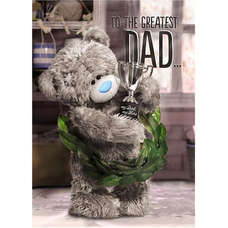 3D Holographic Greatest Dad Me to You Bear Fathers Day Card  £2.69