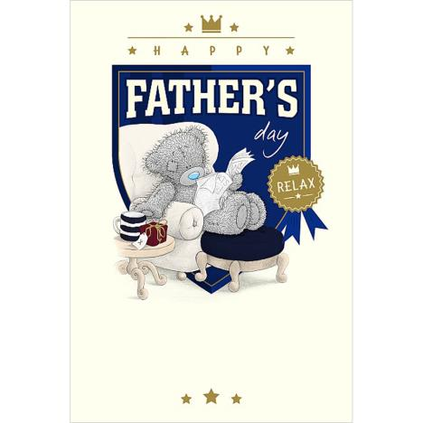 Relaxing Bear Me To You Bear Father Day Card  £2.49
