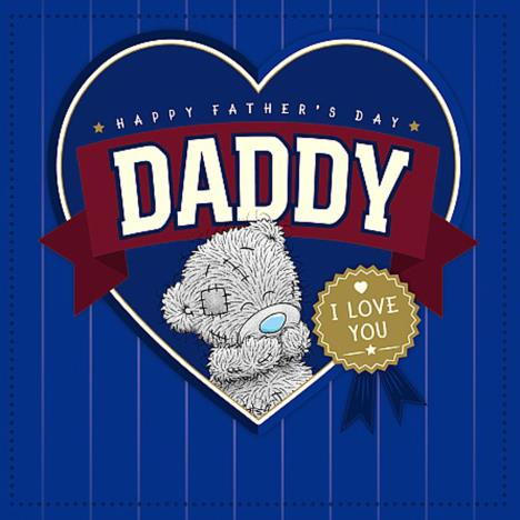 Daddy I Love You Me To You Bear Father Day Card  £2.09