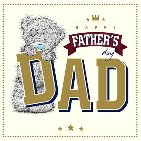 Dad Me To You Bear Father Day Card  £2.09