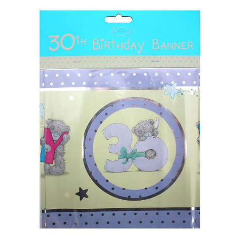 Happy 30th Birthday Me to You Bear Banner   £2.50