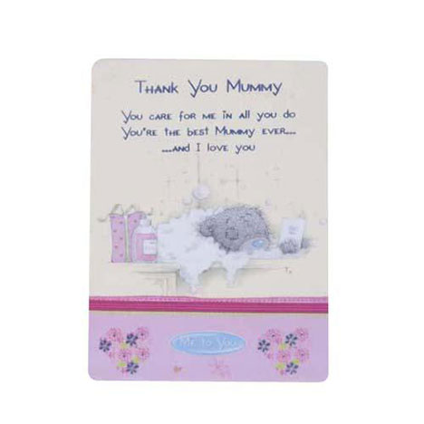 Thank You Mummy Me to You Bear Friendship Card   £1.25