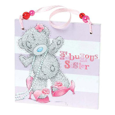 Fabulous Sister Me to You Bear Plaque  £3.50