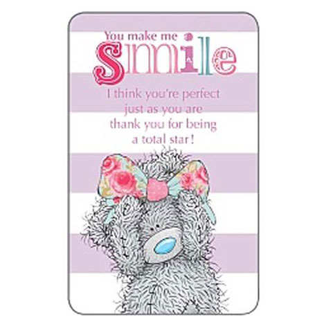 You Make Me Smile Me to You Bear Message Card  £1.25