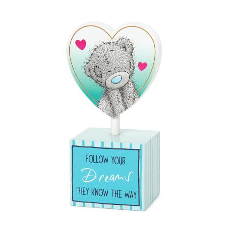 Follow Your Dreams Me to You Bear Standing Heart Plaque  £2.99