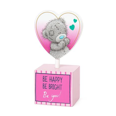 Be Happy Be You Me to You Bear Standing Heart Plaque  £2.99