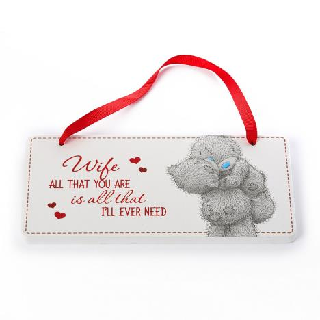 Wife Me to You Bear Plaque  £2.99